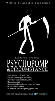 Exclusive – Psychopomp & Circumstance  By Annahis Basmadjian   Part I (With Video)