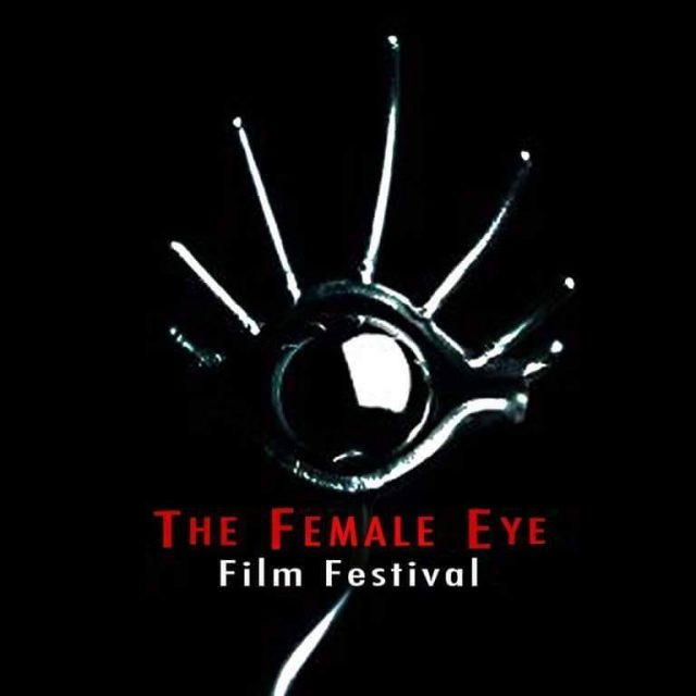Exclusive – The 14th Annual Female Eye Film Festival Part II
