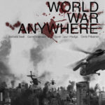 Interview with Scott Antifave, the Director of World War Anywhere