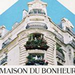 Exclusive – Maison du Bonheur