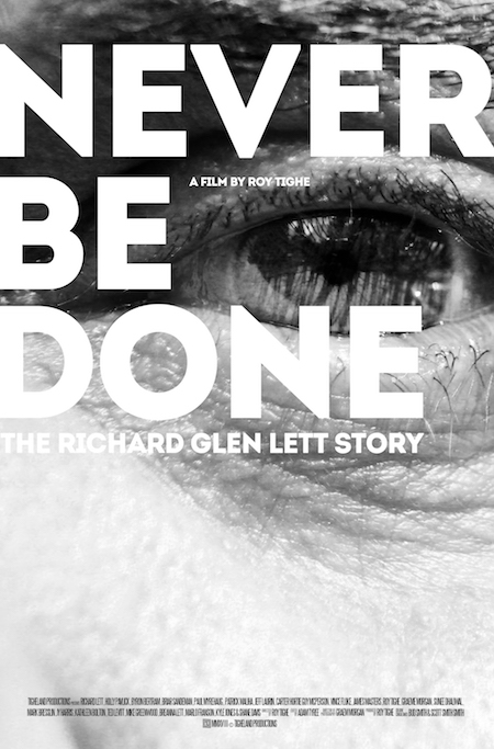 Exclusive – Never Be Done: The Richard Glen Lett Story – Part One